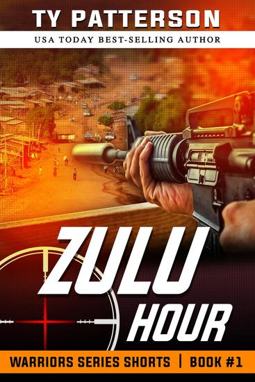 Zulu Hour - Warriors Series Shorts #1 - cover