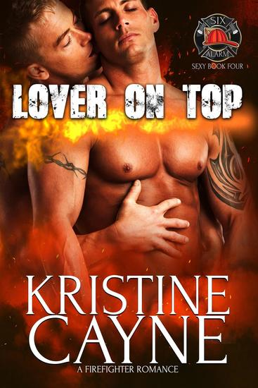 Lover on Top - Six-Alarm Sexy #3 - cover