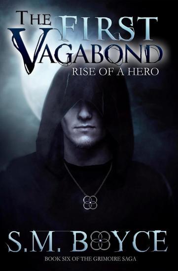 The First Vagabond: Rise of a Hero: Cedric's Story Part 1 (Grimoire Saga #6) - Grimoire Saga #6 - cover