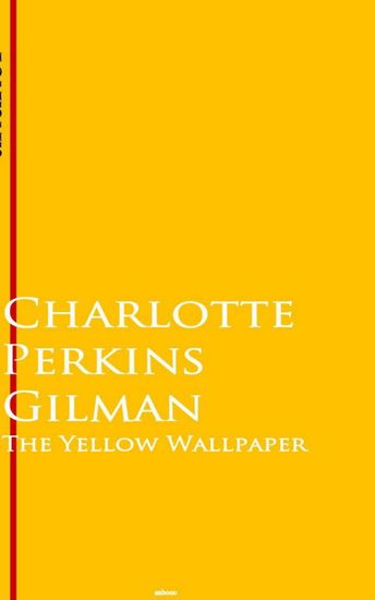 The Yellow Wallpaper - Bestsellers and famous Books - cover