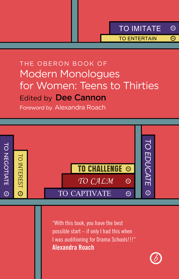 The Oberon Book of Modern Monologues for Women: Teens to Thirties - cover