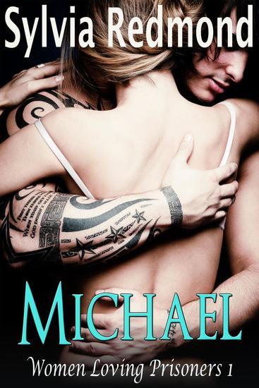 Michael - Women Loving Prisoners #1 - cover