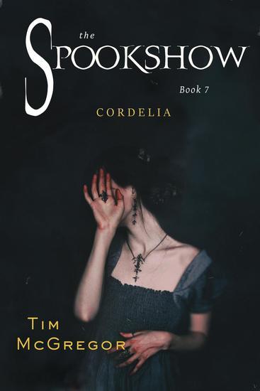 Spookshow 7: Cordelia - Spookshow #7 - cover