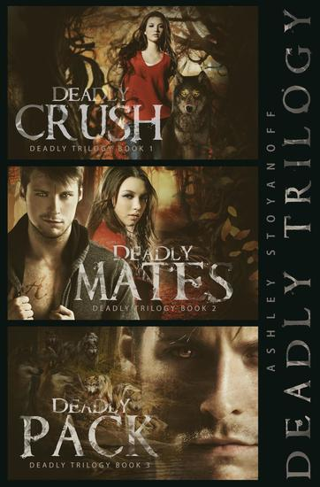 Deadly Trilogy (Complete Series: Books 1-3) - cover