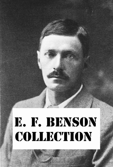 EF Benson Collection - ghost stories Dodo and much more - cover
