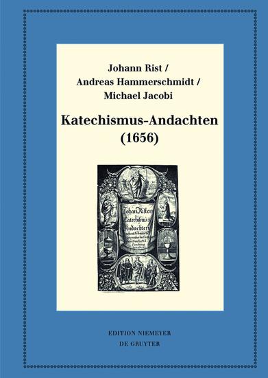Katechismus-Andachten (1656) - Kritische Ausgabe und Kommentar Kritische Edition des Notentextes - cover