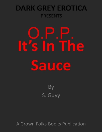 OPP: Its In The Sauce - cover
