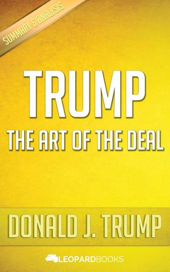 Trump: The Art of The Deal by Donald J Trump - cover