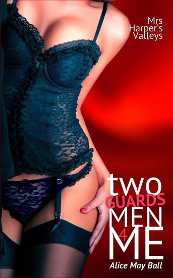 Two GuardsMen for Me - Mrs Harper's Valleys #8 - cover