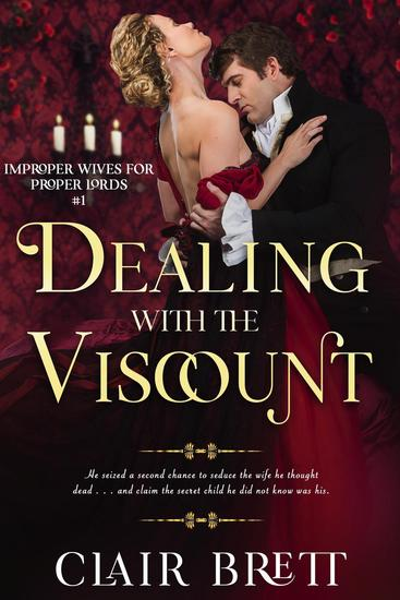 Dealing with the Viscount - Improper Wives for Proper Lords series #1 - cover