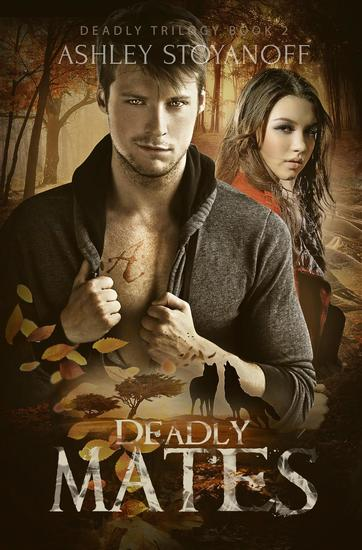 Deadly Mates - Deadly Trilogy #2 - cover
