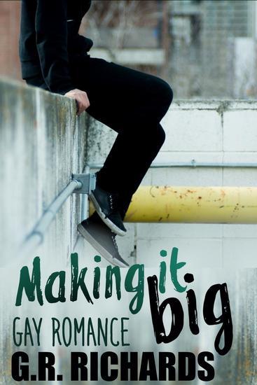 Making It Big: Gay Romance - cover