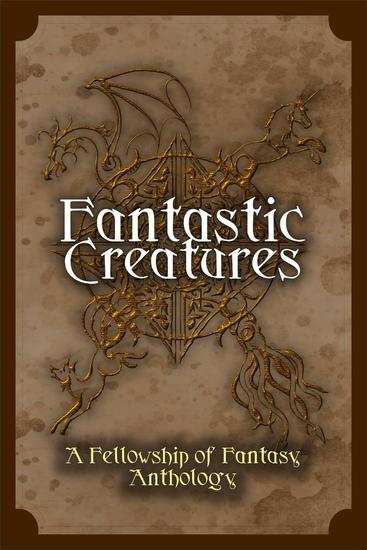 Fantastic Creatures - Fellowship of Fantasy - cover
