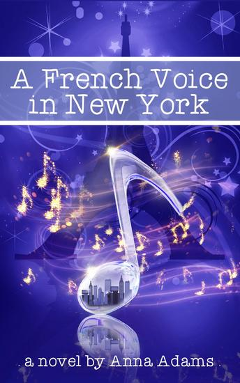 A French Voice in New York - The French Girl Series #5 - cover