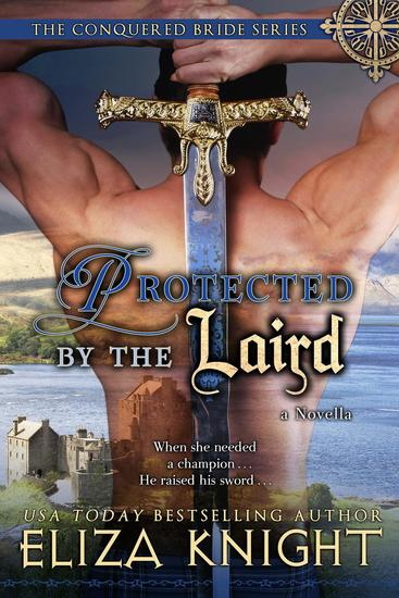 Protected by the Laird - The Conquered Bride Series #45 - cover