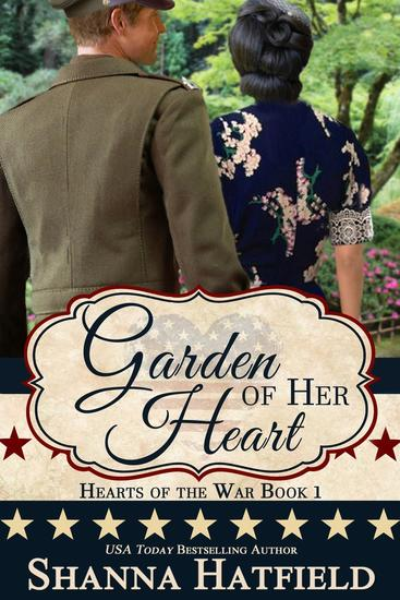 Garden of Her Heart - Hearts of the War #1 - cover