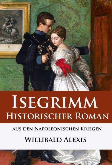 Isegrimm - Historischer Roman aus den Napoleonischen Kriegen - cover
