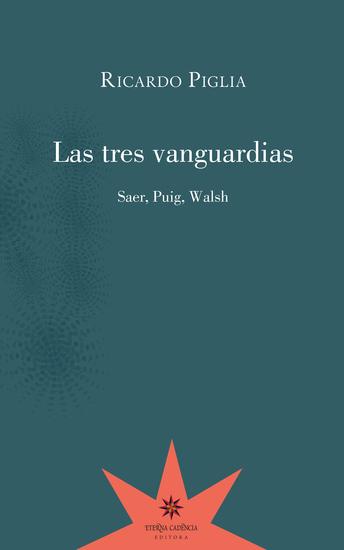 Las tres vanguardias - Saer Puig Walsh - cover
