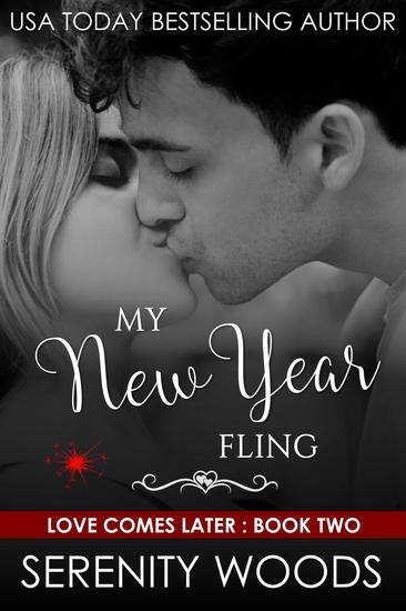 My New Year Fling - Love Comes Later #2 - cover