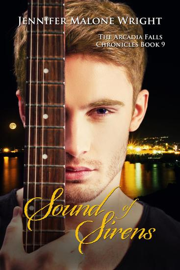 Sound of Sirens (The Arcadia Falls Chronicles 9) - The Arcadia Falls Chronicles #9 - cover