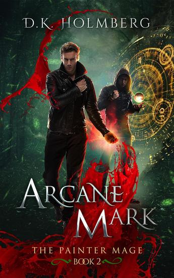 Arcane Mark - The Painter Mage #2 - cover