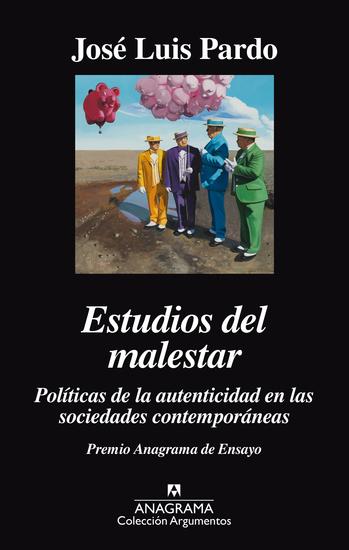 Estudios del malestar - Políticas de la autenticidad en las sociedades contemporáneas - cover