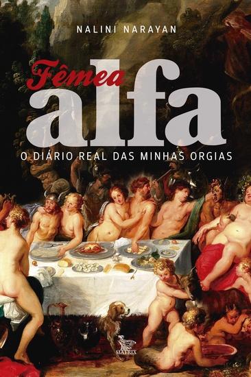 Fêmea Alfa - O diário real das minhas orgias - cover