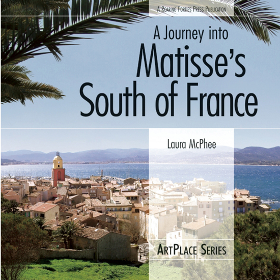 A Journey Into Matisse's South of France - cover