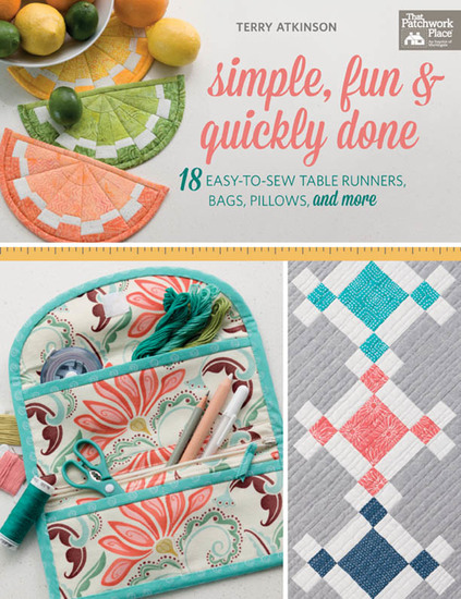 Simple Fun & Quickly Done - 18 Easy-to-Sew Table Runners Bags Pillows and More - cover