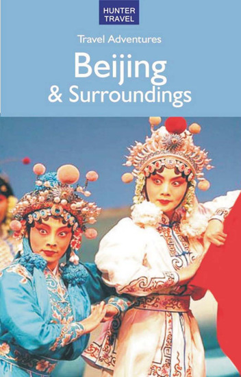 Beijing & Surroundings Travel Adventures - cover