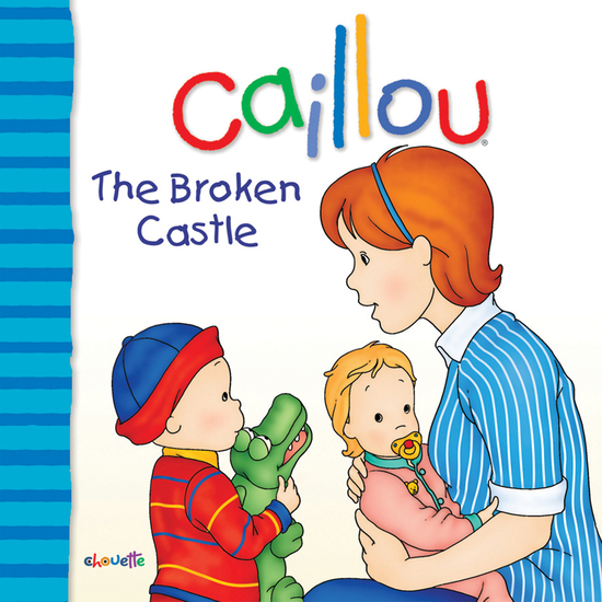 Caillou: The Broken Castle - cover