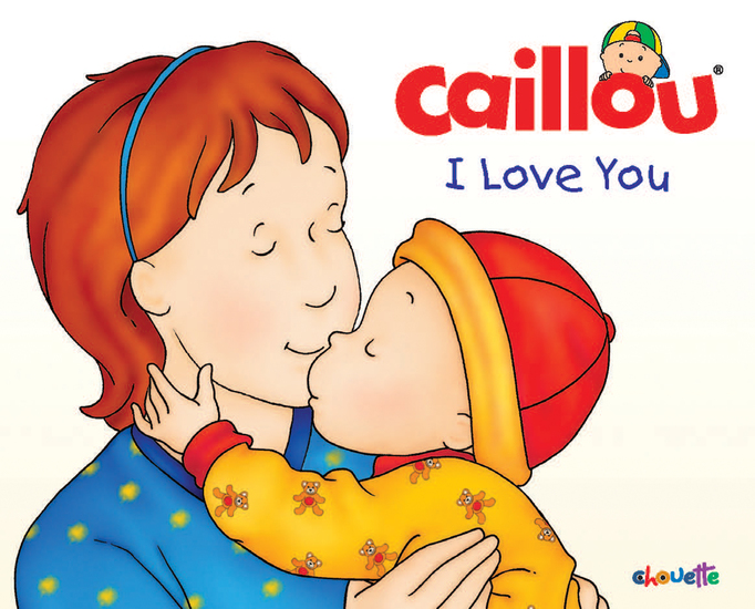 Caillou: I Love You - cover