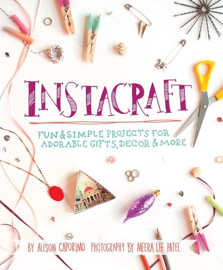 InstaCraft - Fun and Simple Projects for Adorable Gifts Decor and More - cover