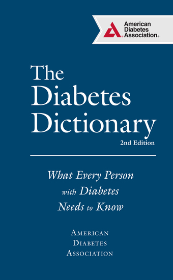 The Diabetes Dictionary - What Every Person with Diabetes Needs to Know - cover