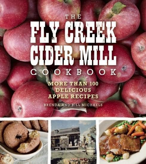The Fly Creek Cider Mill Cookbook - More than 100 Delicious Apple Recipes - cover