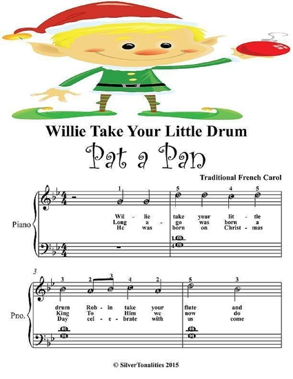 Willie Take Your Little Drum Pat a Pan - Easy Piano Sheet