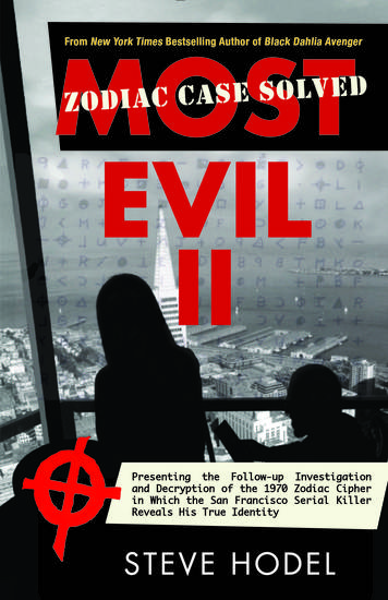 Most Evil II - Presenting the Follow-Up Investigation and Decryption of the 1970 Zodiac Cipher in which the San Francisco Serial Killer Reveals his True Identity - cover