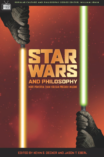 Star Wars and Philosophy - More Powerful than You Can Possibly Imagine - cover