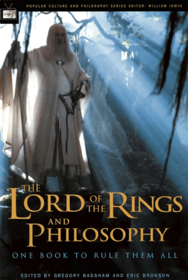 The Lord of the Rings and Philosophy - One Book to Rule Them All - cover