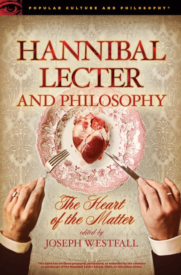 Hannibal Lecter and Philosophy - cover