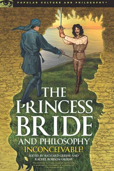 The Princess Bride and Philosophy - Inconceivable! - cover