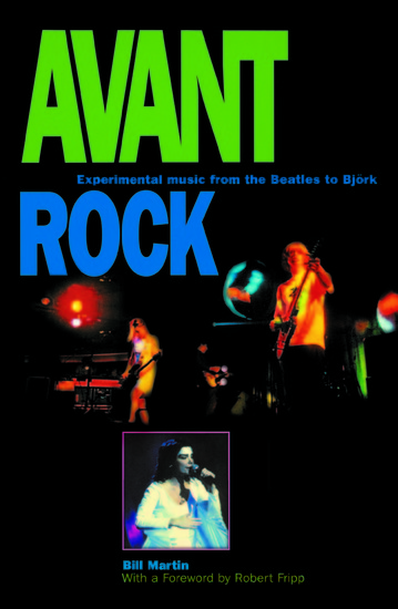 Avant Rock - Experimental Music from the Beatles to Bjork - cover