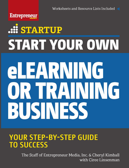 Start Your Own eLearning or Training Business - Your Step-By-Step Guide to Success - cover