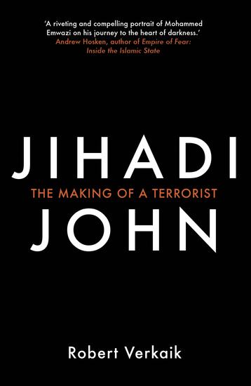 Jihadi John - The Making of a Terrorist - cover