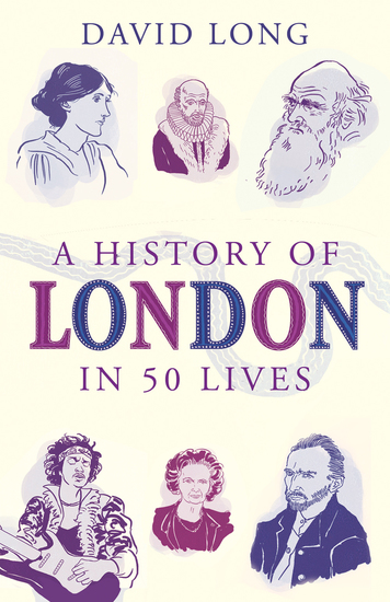 A History of London in 50 Lives - cover