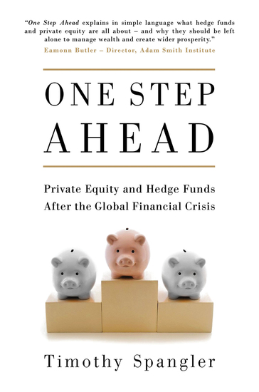 One Step Ahead - Private Equity and Hedge Funds After the Global Financial Crisis - cover