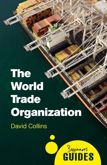 The World Trade Organization - A Beginner's Guide - cover
