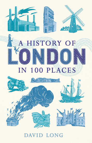 A History of London in 100 Places - cover