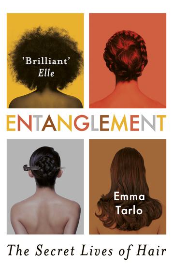 Entanglement - The Secret Lives of Hair - cover