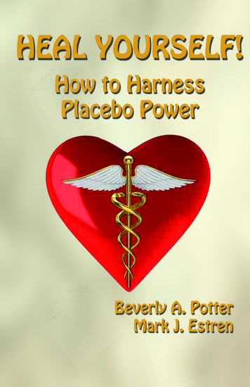 Heal Yourself! - How to Harness Placebo Power - cover